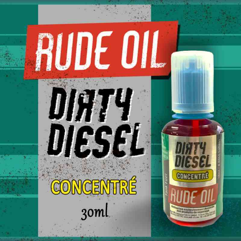 Rude Oil: Dirty Diesel 30ml concentré