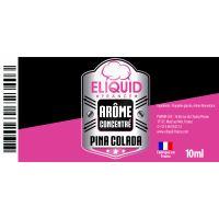 Arôme Pina Colada 10ml - Eliquid France